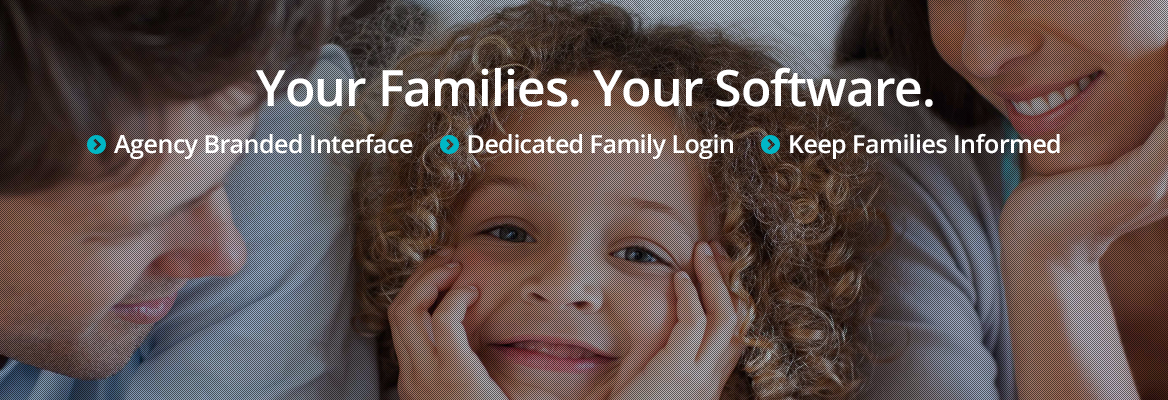 Your Families. Your Software.